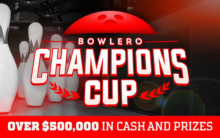 Bowlero Champions Cup over $500,000 in cash and prizes