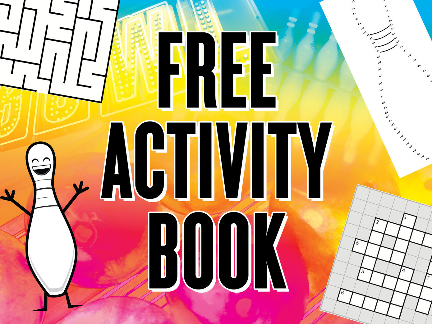 Text: Free Activity Book. Images of a crossword puzzle, maze, connect the dots puzzle, and a cartoon pin